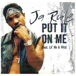 ja_rule_feat_lil_mo_vita-put_it_on_me_s